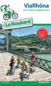 Le Routard à l'assaut du fleuve Rhône !