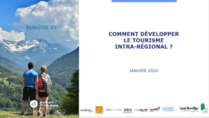 Tourisme intrarégional : comportements, attentes, motivations et freins.