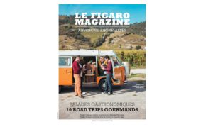 Dossier spécial Balades Gourmandes Le Figaro Magazine