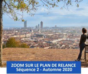 Plan de relance : zoom sur le plan de relance – Séquence 2 / Automne 2020