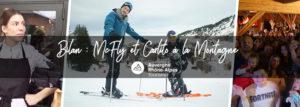 Bilan : McFly et Carlito à la Montagne – Génération Montagne