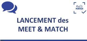Présentation – Lancement des Meet & Match
