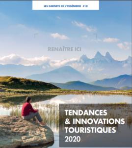 Tendances & innovations touristiques 2020 – La crise Covid-19 accélère certaines tendances