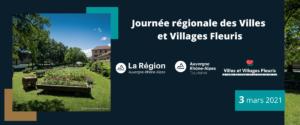 Webséminaire – Journée régionale des Villes et Villages Fleuris – 3 mars 2021