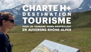 H+ Destination Tourisme : Lancement de la Charte et des Engagements des premières destinations.