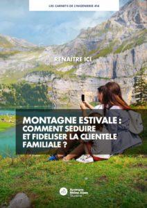 Montagne été : comment séduire et fidéliser la clientèle familiale ?